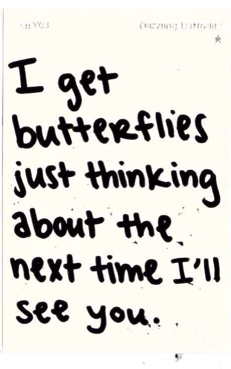 You Give Me Butterflies Quotes Pinterest