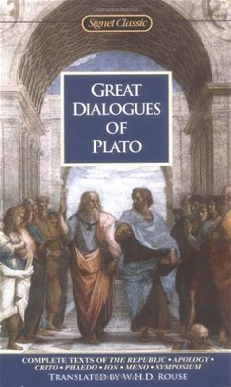 great dialogues  plato  plato reviews discussion