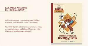 Le Journal Du Luxe : la grande aventure du journal tintin ~ Preciouscoupons.com Idées de Décoration