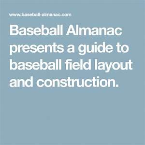 Baseball Almanac Presents A Guide To Baseball Field Layout