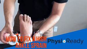 How To Fix A High Ankle Sprain