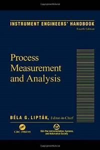 Instrument Engineers U0026 39  Handbook  Fourth   3rd Edition  By Bela G  Liptak