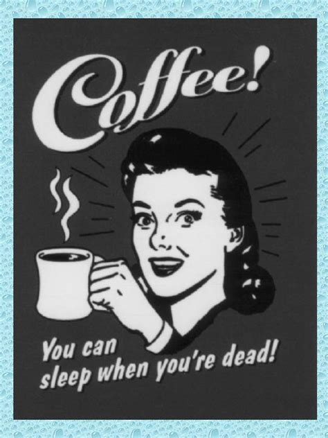 But of course, a living needs to be earned. 40+ Funny Good morning Coffee Meme Images - Freshmorningquotes
