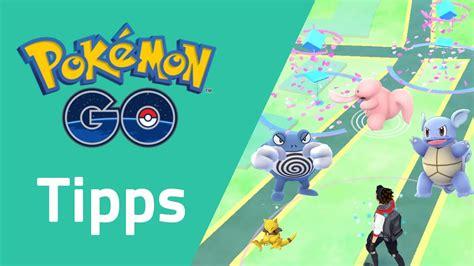 Die 10 Besten Pokemon Go Tipps