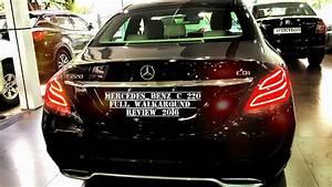 Mercedes Benz C 220 : mercedes benz c 220 cdi 2017 walkaround review youtube ~ Maxctalentgroup.com Avis de Voitures