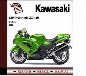 2012 Kawasaki Zzr1400 Zx14 Zx14r Service Repair Manual