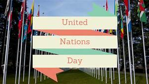United Nations Day | GLADE (Global Learning and ...