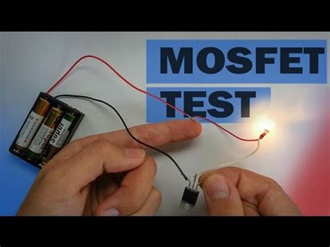 How Mosfet Transistor Works What Can Test