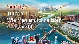 Wie Spart Man Am Schnellsten Geld : simcity 5 wie man am schnellsten geld macht youtube ~ Watch28wear.com Haus und Dekorationen