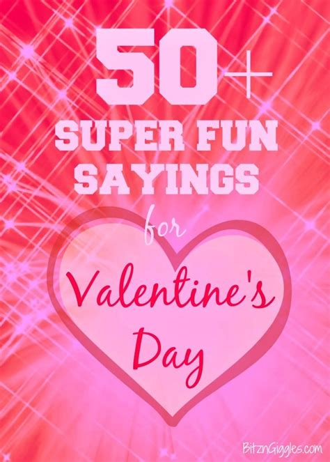 50+ Super Fun Sayings for Valentine's Day