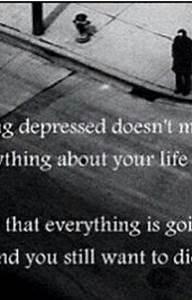 Self Harm/Depre... Non Depressing Quotes