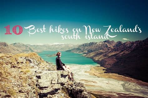 10 Best Hikes On New Zealands South Island