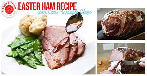 best easter ham recipe easter ham recipe with cola pineapple glaze 5 ingredients
