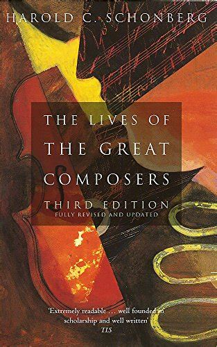 9780349109725: The Lives Of The Great Composers: Third ...