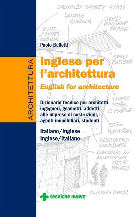Inglese Per L'architettura, English For Architecture
