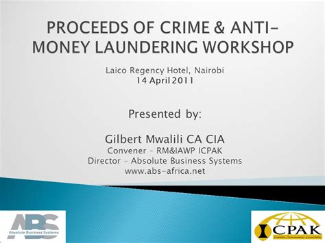 Anti Money Laundering Ppt Proceeds Of Crime Anti Money Laundering Workshop Ppt