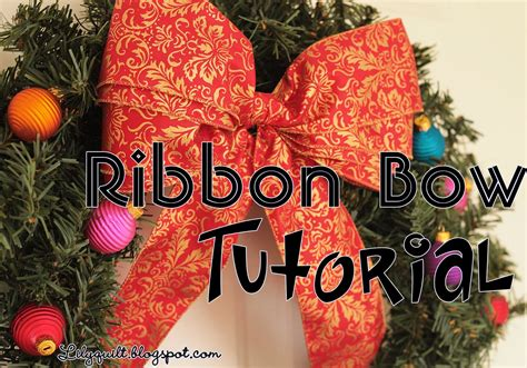 how to make a bow for a wreath lilyquilt christmas wreath ribbon bow tutorial
