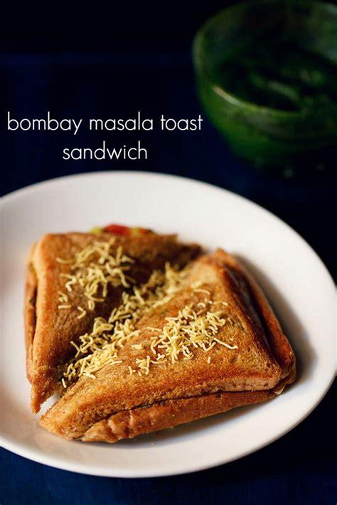 bombay masala toast sandwich recipe mumbai toast