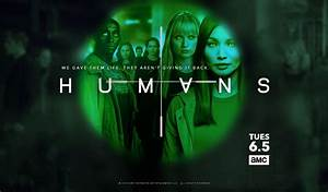 Humans TV Show on AMC: Ratings (Cancel or Season 4 ...