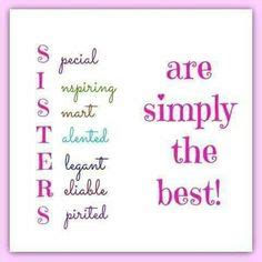 sisters acronym  sister quotes sister quotes