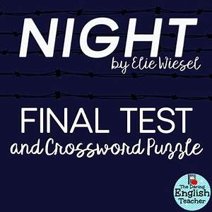 Night by Elie Wiesel Test and Crossword Study Guide | TpT