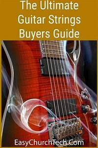 The Ultimate Guitar Strings Buyers Guide