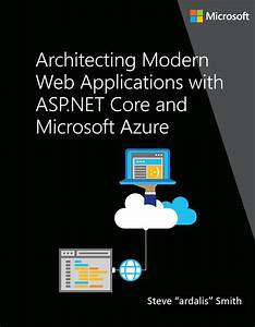 Architect Modern Web Applications With Asp Net Core And