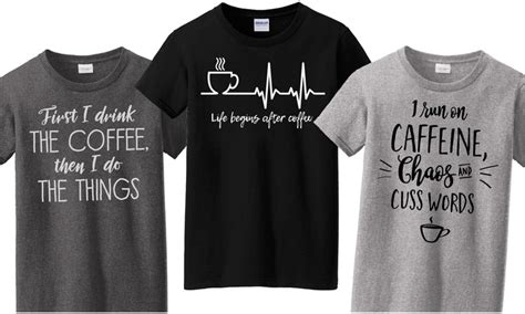 Shop our huge selection of high quality, graphic apparel. Women's Coffee T-Shirts   Groupon Goods
