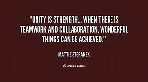 Quotes About Te... Strength And Teamwork Quotes