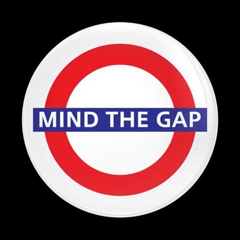 dome badge london mind  gap