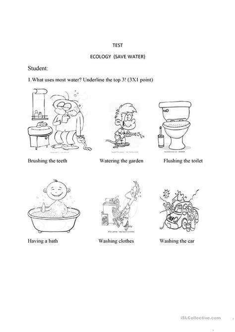 test ecology save water worksheet  esl printable