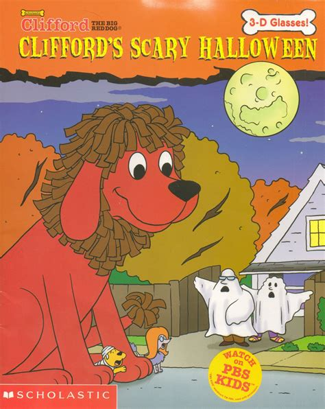 Cliffords Halloween by Clifford The Big Red Dog Clifford S Scary Halloween By