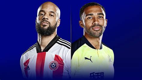 Live match preview - Sheff Utd vs Newcastle 12.01.2021