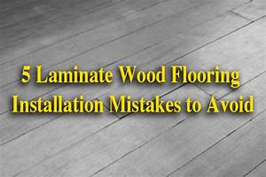 5 laminate wood flooring installation mistakes to avoid for How to put down hardwood floors