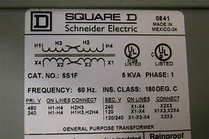 Square D 5 Kva Transformer Ph1 480  240 X 240  120 5s1f