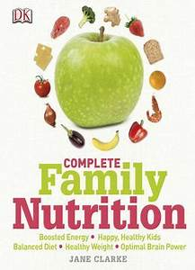 Complete Family Nutrition PDF books library land