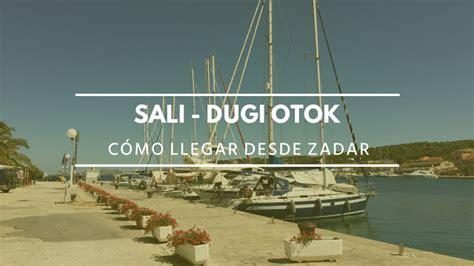 Catamaran Zadar Sali by Como Ir De Zadar A Dugi Otok En Ferry La Maleta De Carla