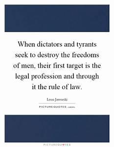 When dictators ... Legal Professional Quotes