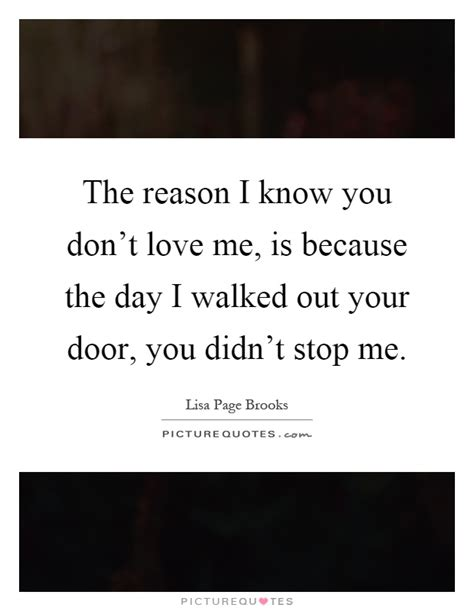 I Know You Didnt Love Me Quotes