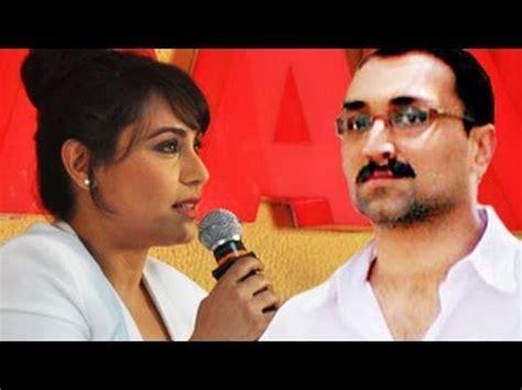 rani mukherjee speaks  husband aditya chopra youtube