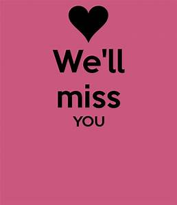 We Will Miss You : we 39 ll miss you poster samantha keep calm o matic ~ Orissabook.com Haus und Dekorationen