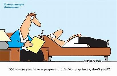 Taxes Tax Cartoons Purpose Pay Glasbergen Cartoon