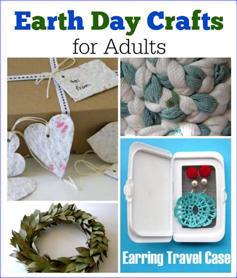 Earth Day Crafts For Adults Recycle And Upcycle Household