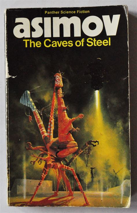 0008277761 the caves of steel caves of steel by isaac asimov idiot youth