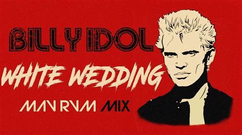 White Wedding [mav Rvm Mix]