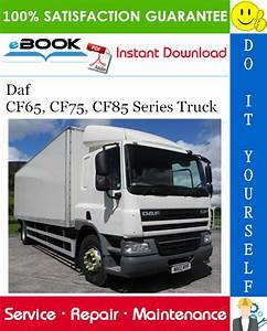 Daf Cf65  Cf75  Cf85 Series Truck Service Repair Manual