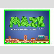 Maze  Places Around Town Worksheet  Free Esl Projectable Worksheets Made By Teachers