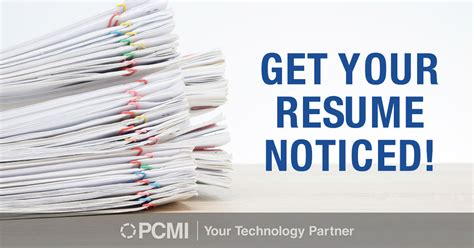 How To Get Your Resume Noticed by Get Your Resume Noticed Pcmi Corporation