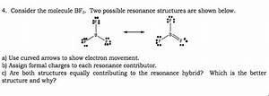 Solved  Consider The Molecule Bf3  Two Possible Resonance