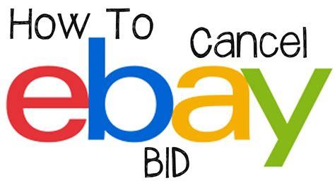 ebay bid ebay tutorial how to cancel or retract a bid on ebay